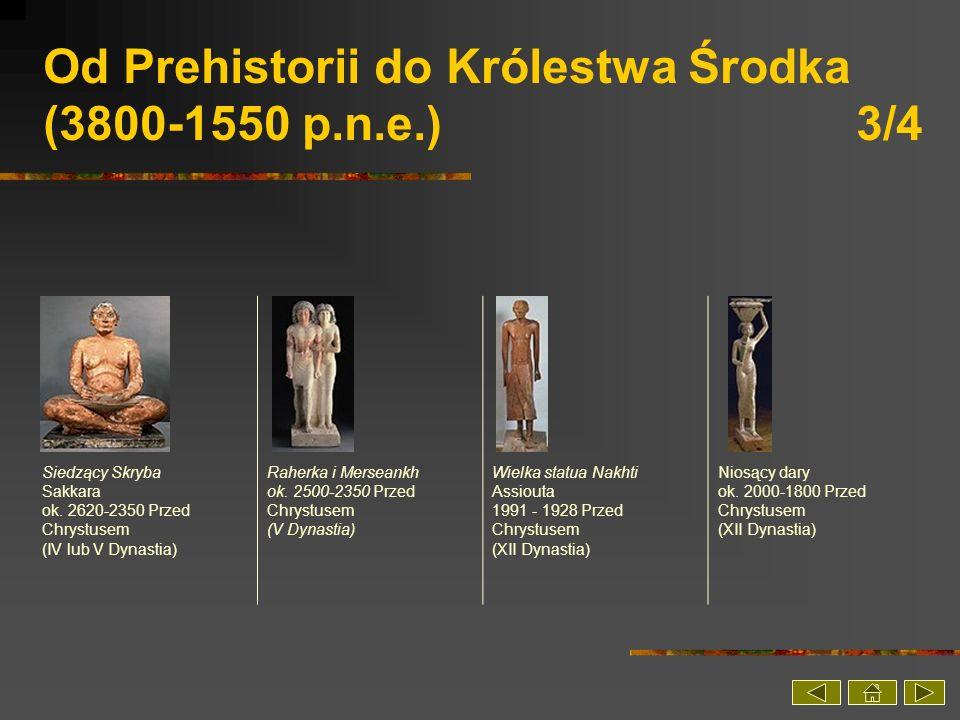 Od Prehistorii do Królestwa Środka (3800-1550 p.n.e.) 3/4
