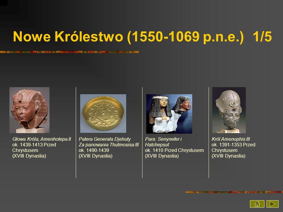 Nowe Królestwo (1550-1069 p.n.e.) 1/5