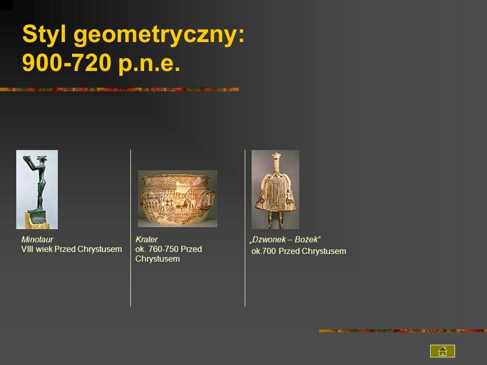 Styl geometryczny: 900-720 p.n.e.