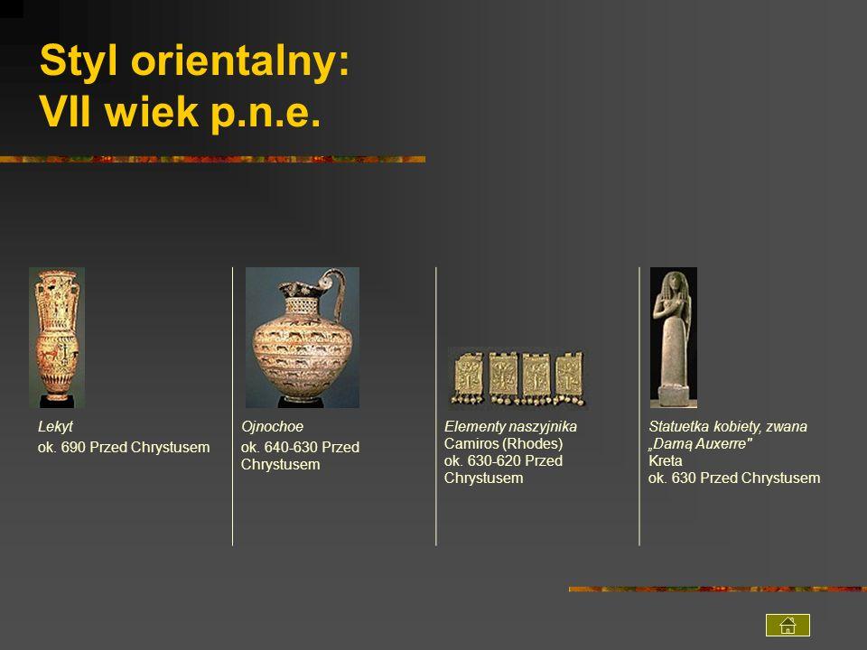 Styl orientalny: VII wiek p.n.e.