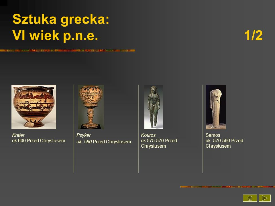 Sztuka grecka: VI wiek p.n.e. 1/2