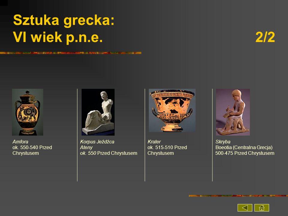 Sztuka grecka: VI wiek p.n.e. 2/2
