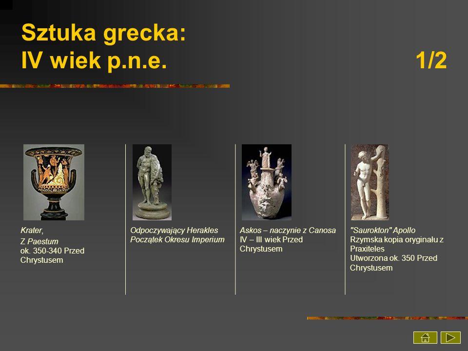 Sztuka grecka: IV wiek p.n.e. 1/2