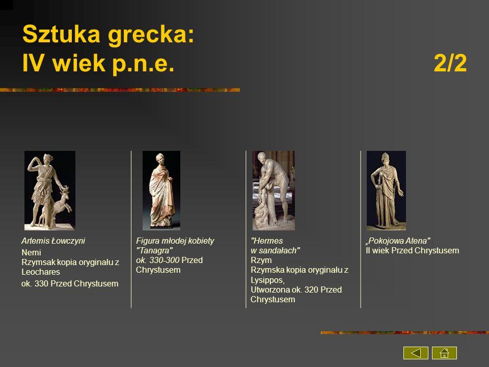 Sztuka grecka: IV wiek p.n.e. 2/2