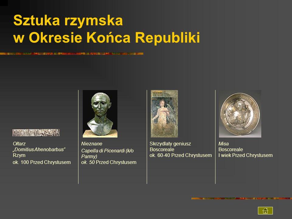 Sztuka rzymska w Okresie Końca Republiki