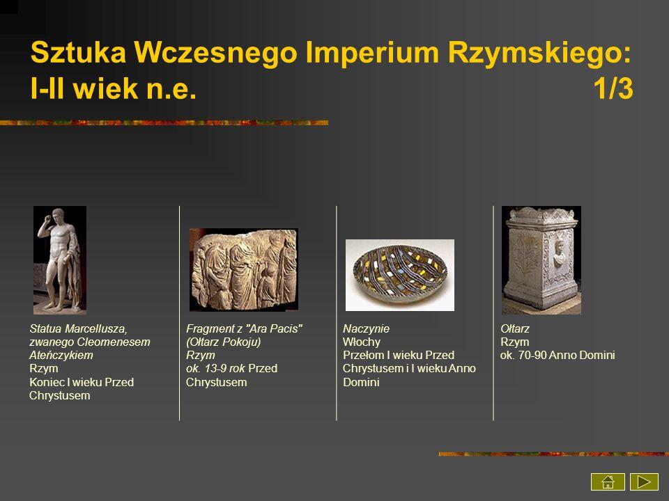 Sztuka Wczesnego Imperium Rzymskiego: I-II wiek n.e. 1/3