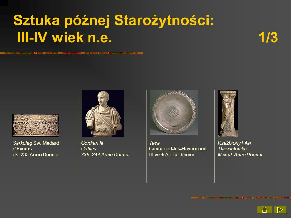 Sztuka późnej Starożytności: III-IV wiek n.e. 1/3