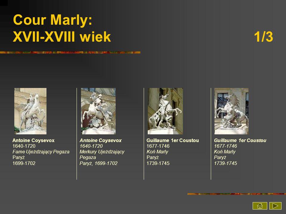 Cour Marly: XVII-XVIII wiek 1/3