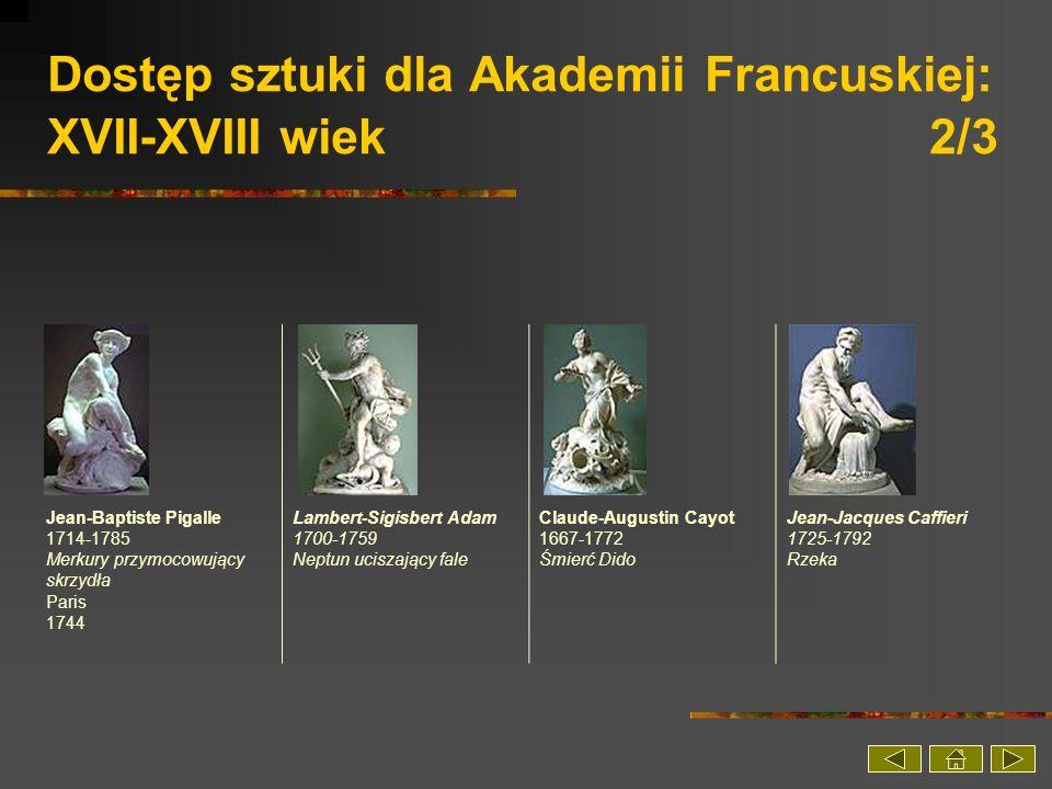 Dostęp sztuki dla Akademii Francuskiej: XVII-XVIII wiek 2/3