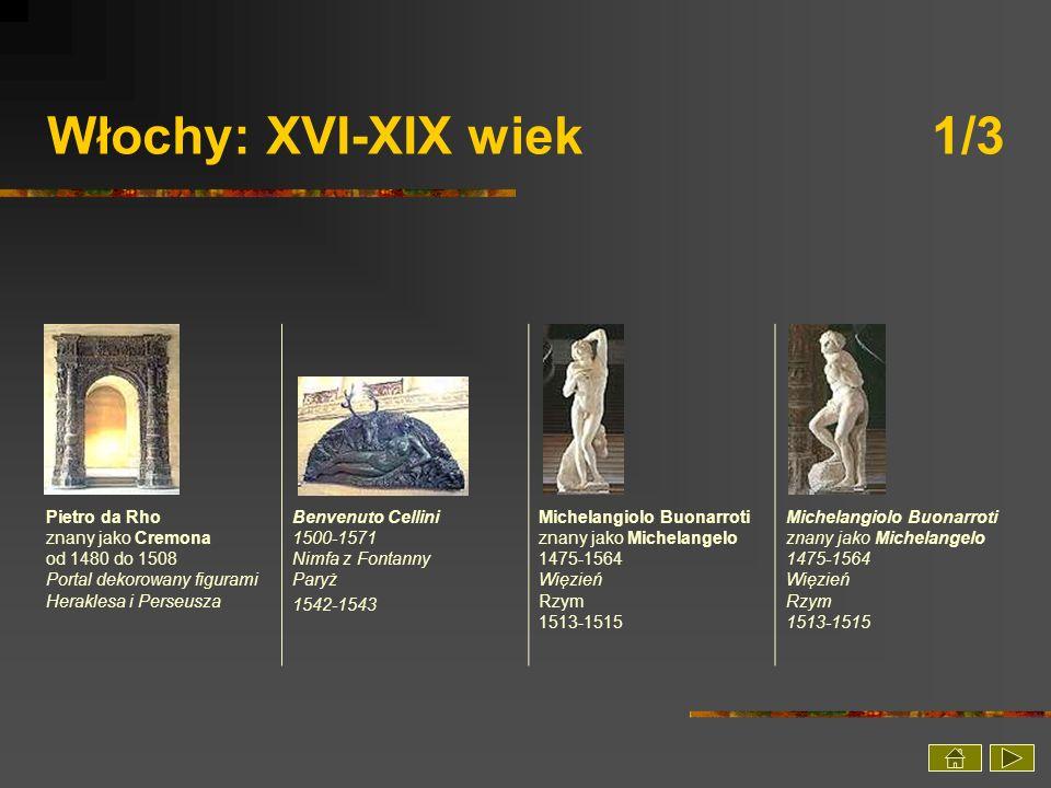 Włochy: XVI-XIX wiek 1/3 Pietro da Rho znany jako Cremona od 1480 do 1508 Portal dekorowany figurami Heraklesa i Perseusza.