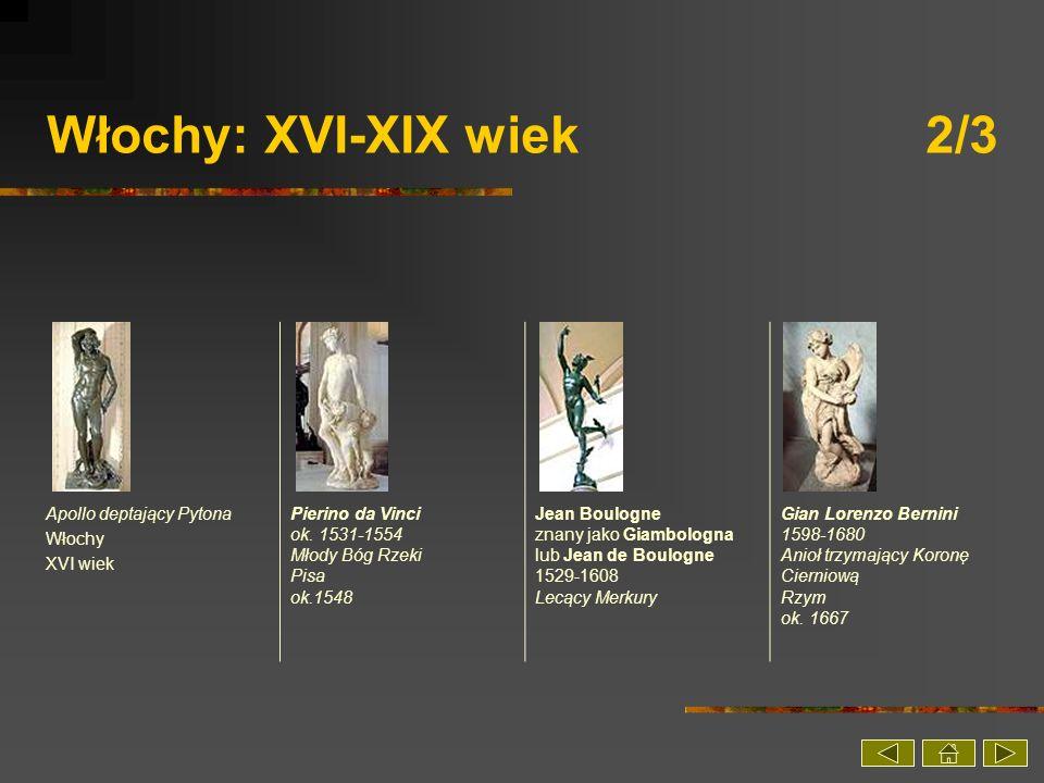 Włochy: XVI-XIX wiek 2/3 Apollo deptający Pytona Włochy XVI wiek