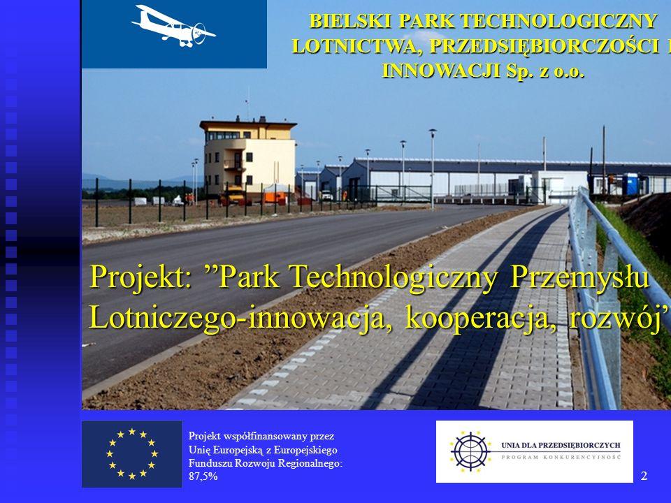 BIELSKI PARK TECHNOLOGICZNY LOTNICTWA, PRZEDSIĘBIORCZOŚCI I INNOWACJI Sp. z o.o.
