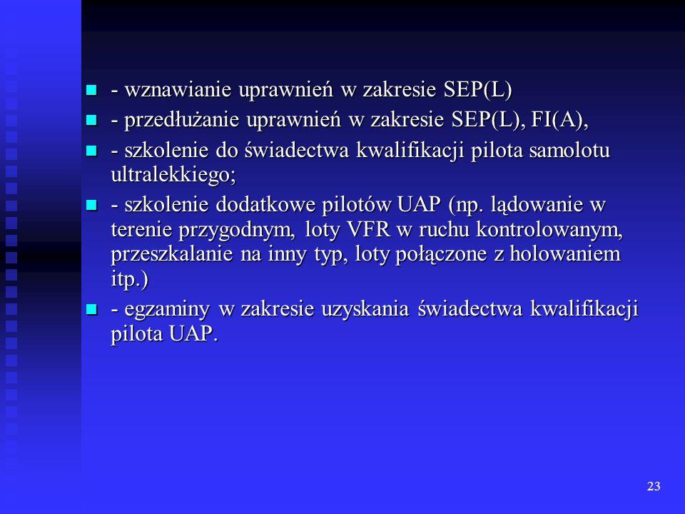 - wznawianie uprawnień w zakresie SEP(L)