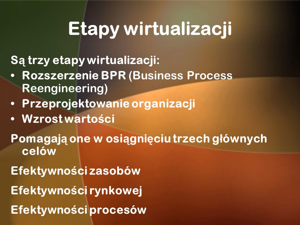 Etapy wirtualizacji Są trzy etapy wirtualizacji:
