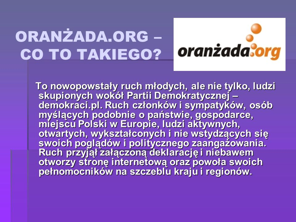 ORANŻADA.ORG – CO TO TAKIEGO