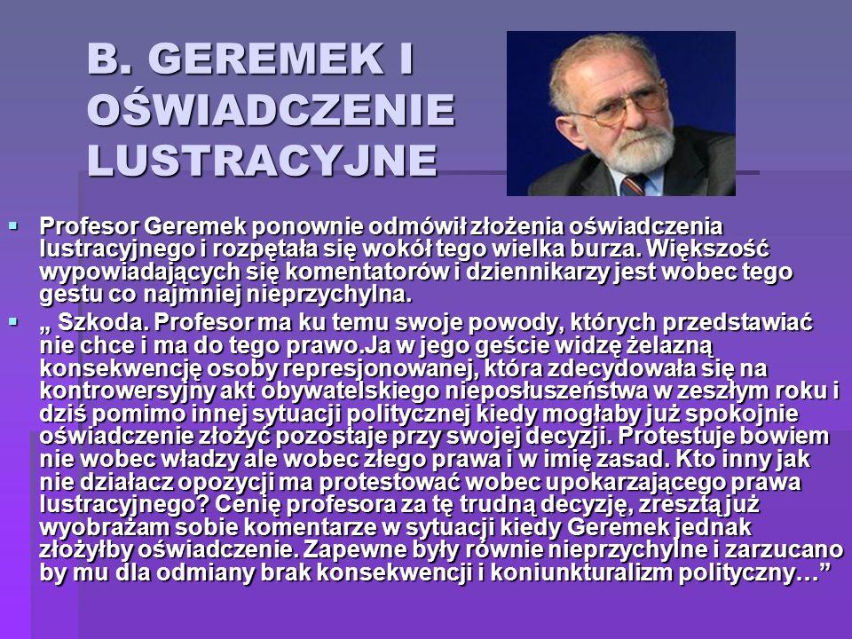 B. GEREMEK I OŚWIADCZENIE LUSTRACYJNE