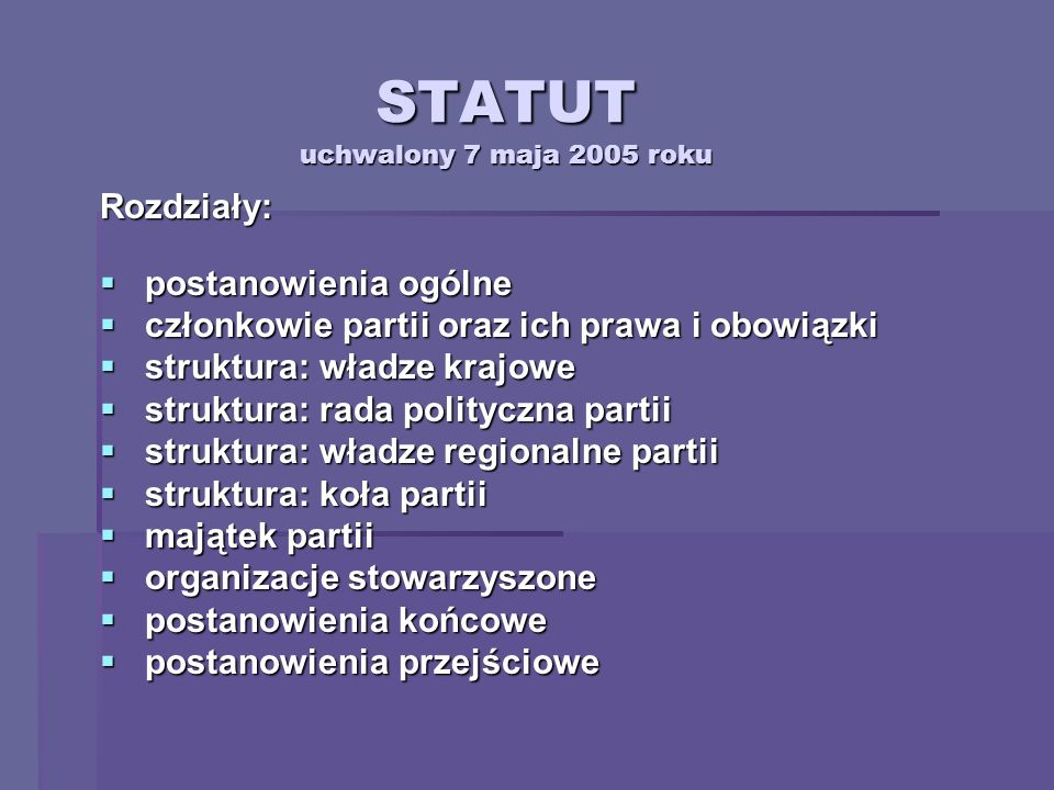 STATUT uchwalony 7 maja 2005 roku