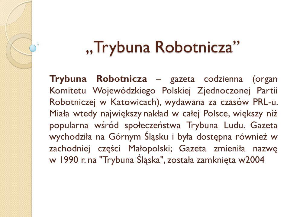 """""""Trybuna Robotnicza"""