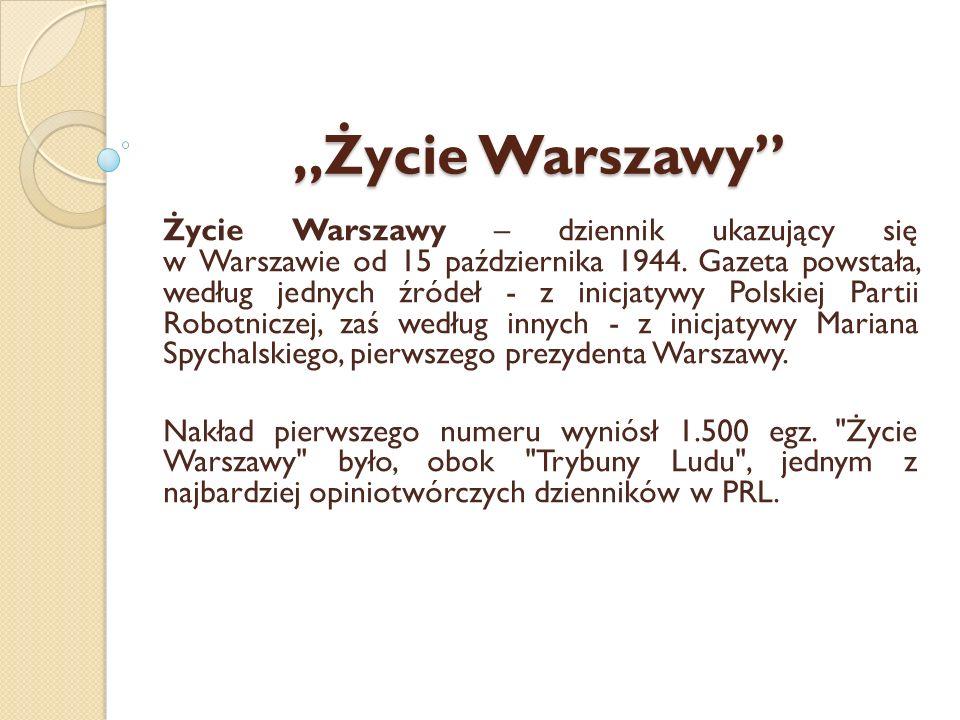 """""""Życie Warszawy"""