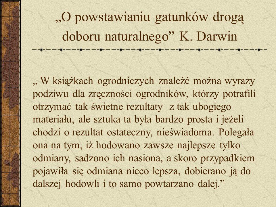 """""""O powstawianiu gatunków drogą doboru naturalnego K. Darwin"""