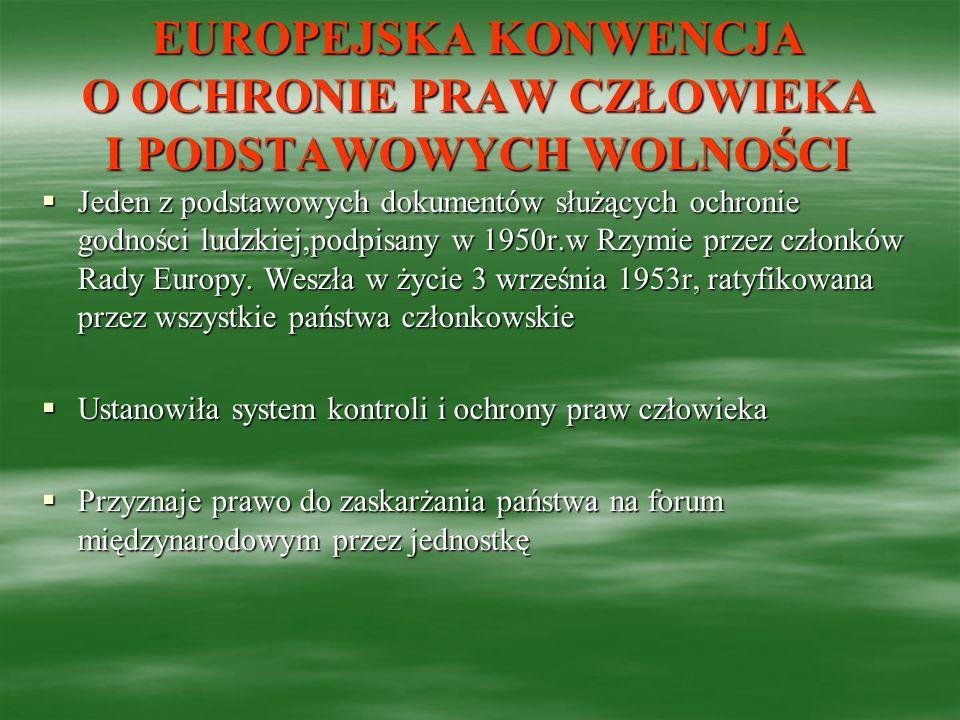 EUROPEJSKA KONWENCJA O OCHRONIE PRAW CZŁOWIEKA I PODSTAWOWYCH WOLNOŚCI