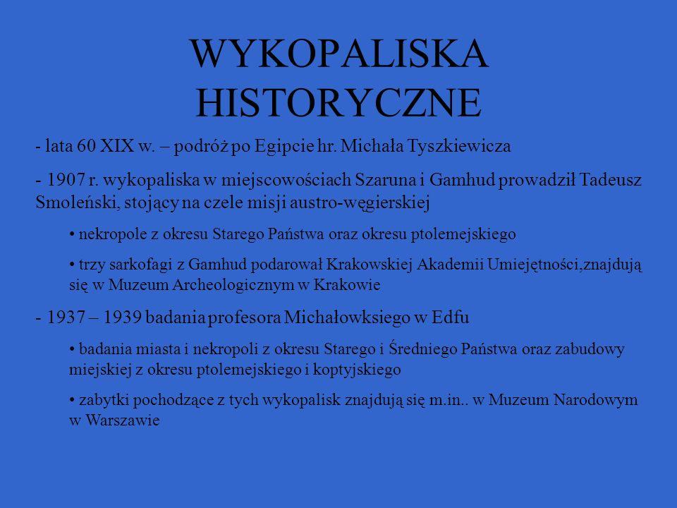 WYKOPALISKA HISTORYCZNE