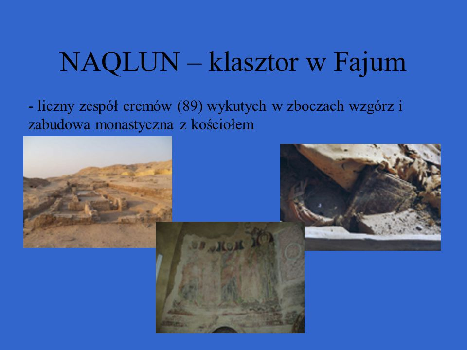 NAQLUN – klasztor w Fajum