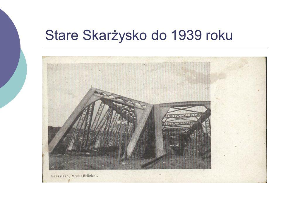 Stare Skarżysko do 1939 roku