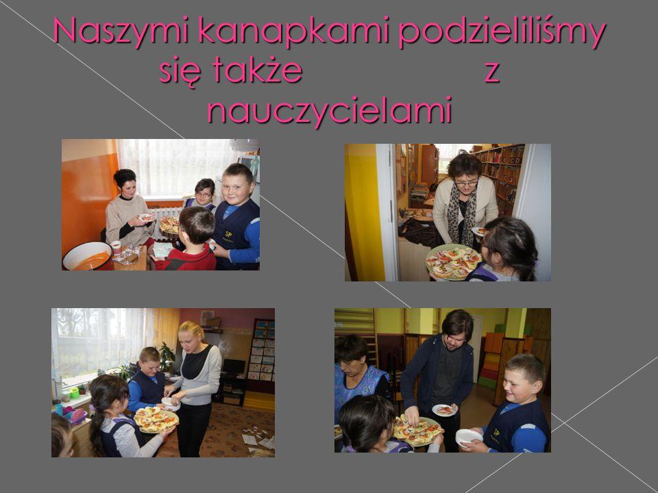Naszymi kanapkami podzieliliśmy się także z nauczycielami