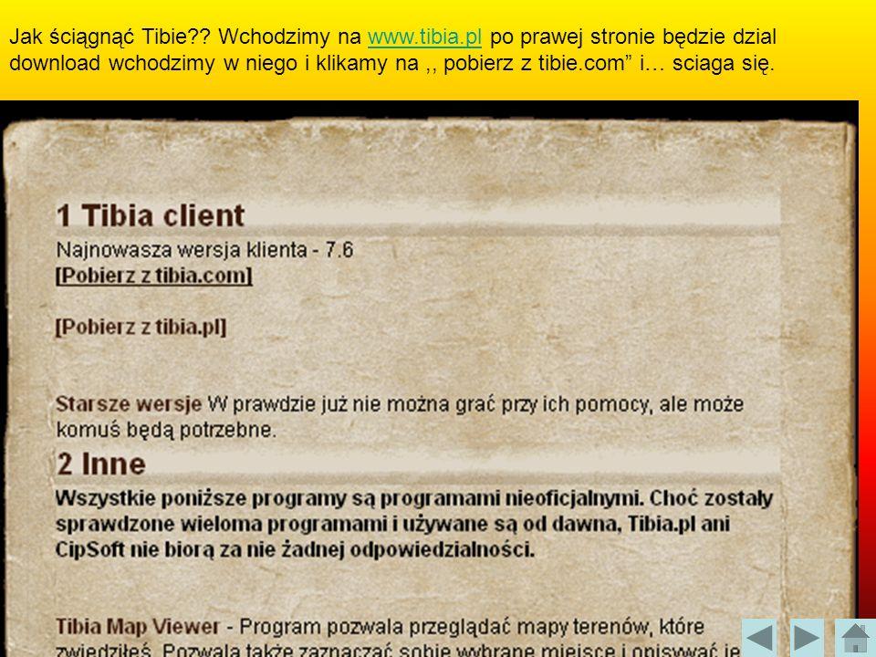 Jak ściągnąć Tibie. Wchodzimy na www. tibia