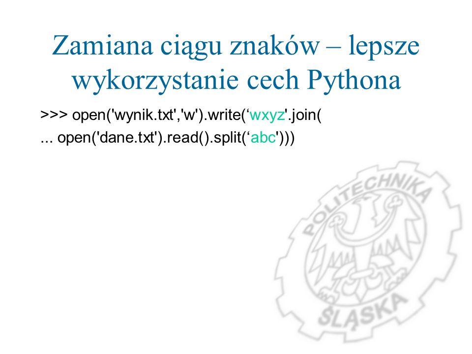 Zamiana ciągu znaków – lepsze wykorzystanie cech Pythona