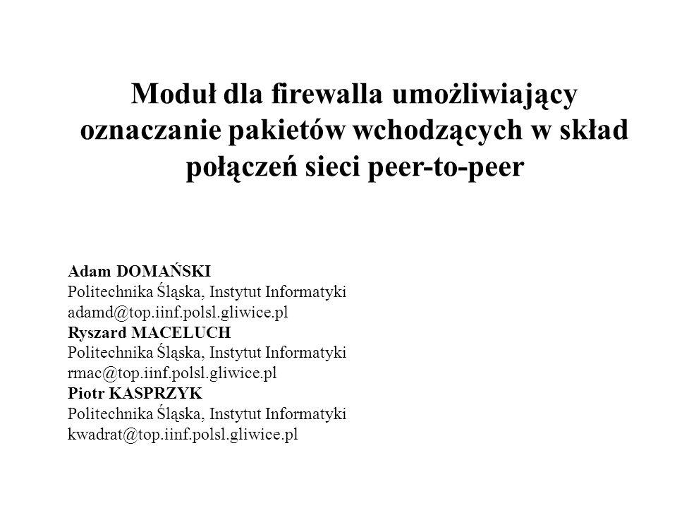 Moduł dla firewalla umożliwiający oznaczanie pakietów wchodzących w skład połączeń sieci peer-to-peer