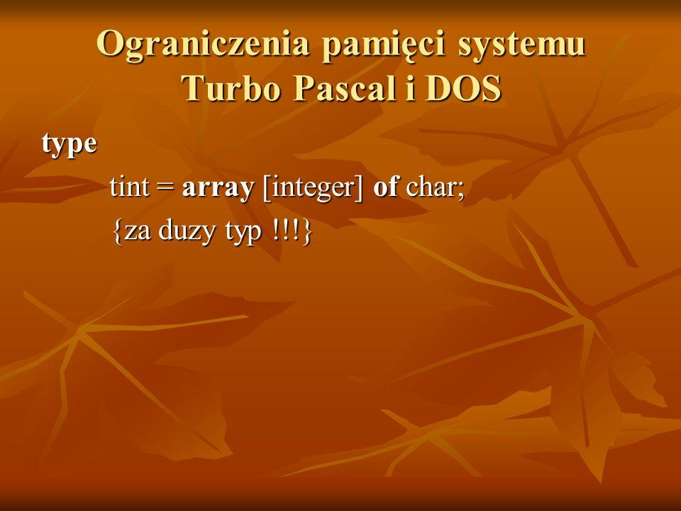 Ograniczenia pamięci systemu Turbo Pascal i DOS