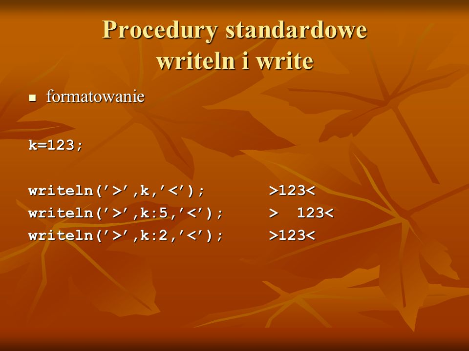 Procedury standardowe writeln i write