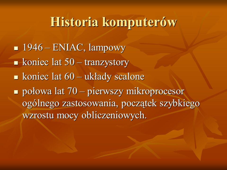 Historia komputerów 1946 – ENIAC, lampowy koniec lat 50 – tranzystory