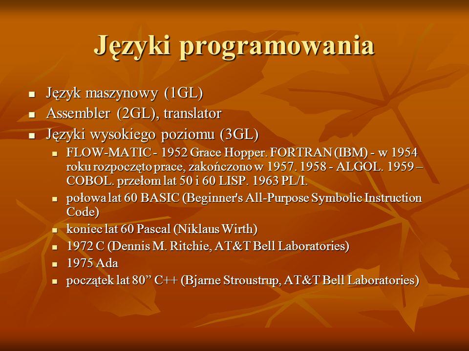 Języki programowania Język maszynowy (1GL) Assembler (2GL), translator