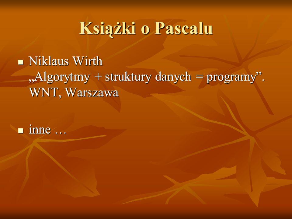 """Książki o Pascalu Niklaus Wirth """"Algorytmy + struktury danych = programy . WNT, Warszawa inne …"""