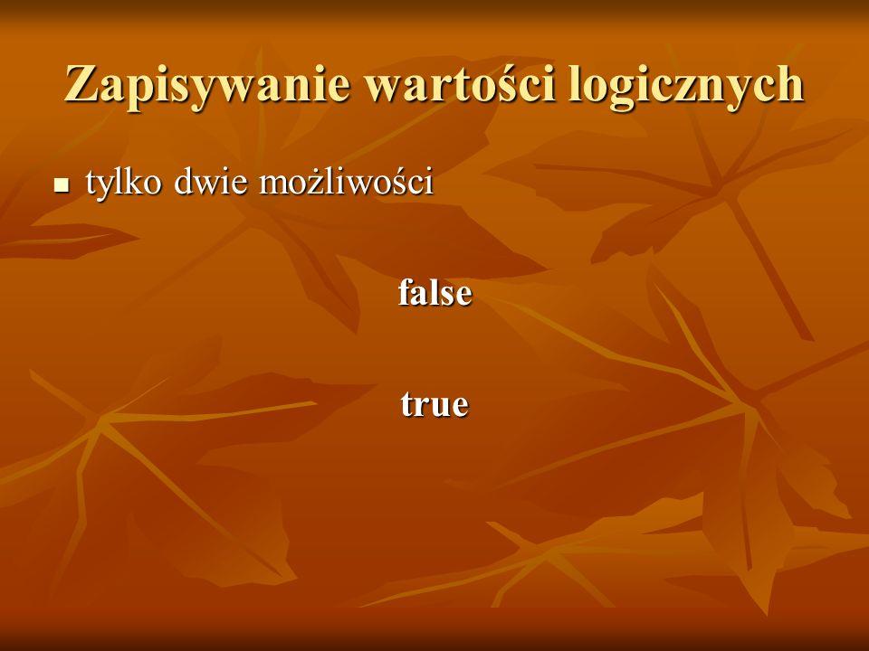 Zapisywanie wartości logicznych