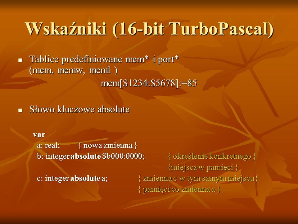 Wskaźniki (16-bit TurboPascal)
