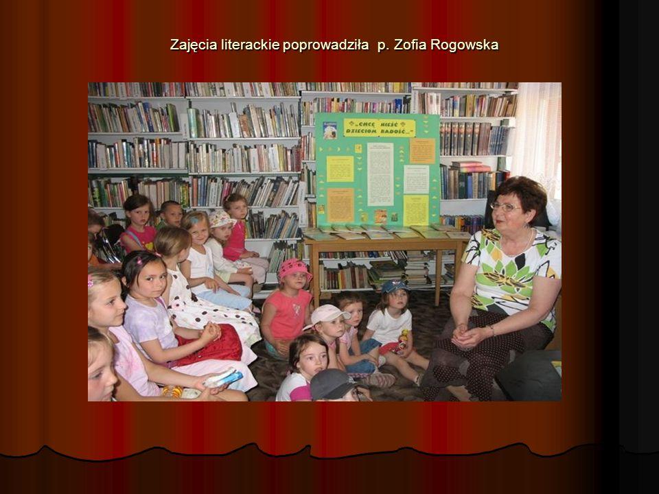 Zajęcia literackie poprowadziła p. Zofia Rogowska