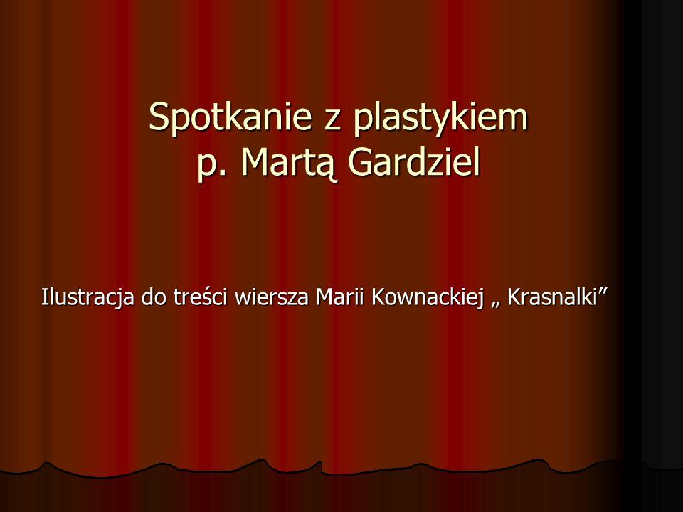 Spotkanie z plastykiem p. Martą Gardziel