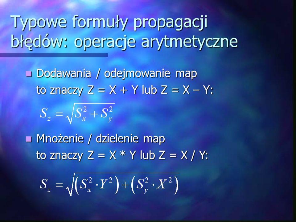 Typowe formuły propagacji błędów: operacje arytmetyczne