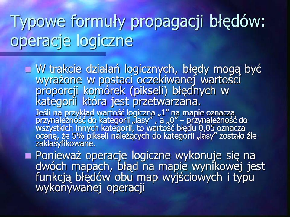 Typowe formuły propagacji błędów: operacje logiczne