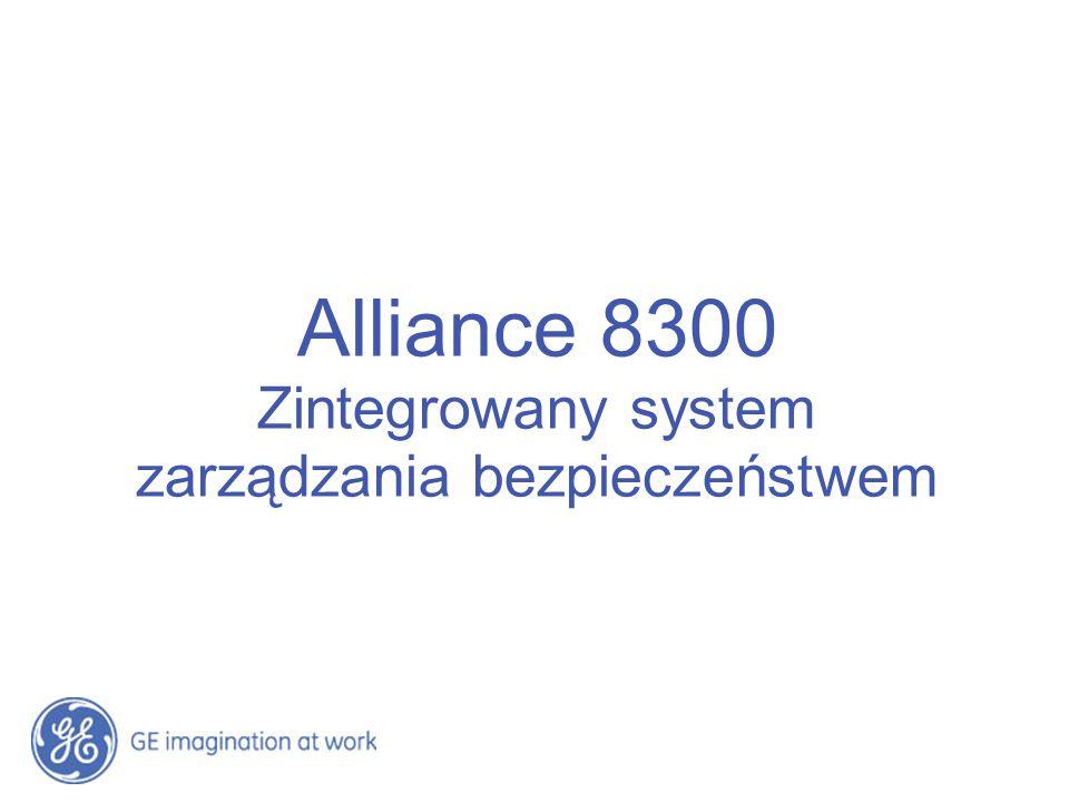 Alliance 8300 Zintegrowany system zarządzania bezpieczeństwem