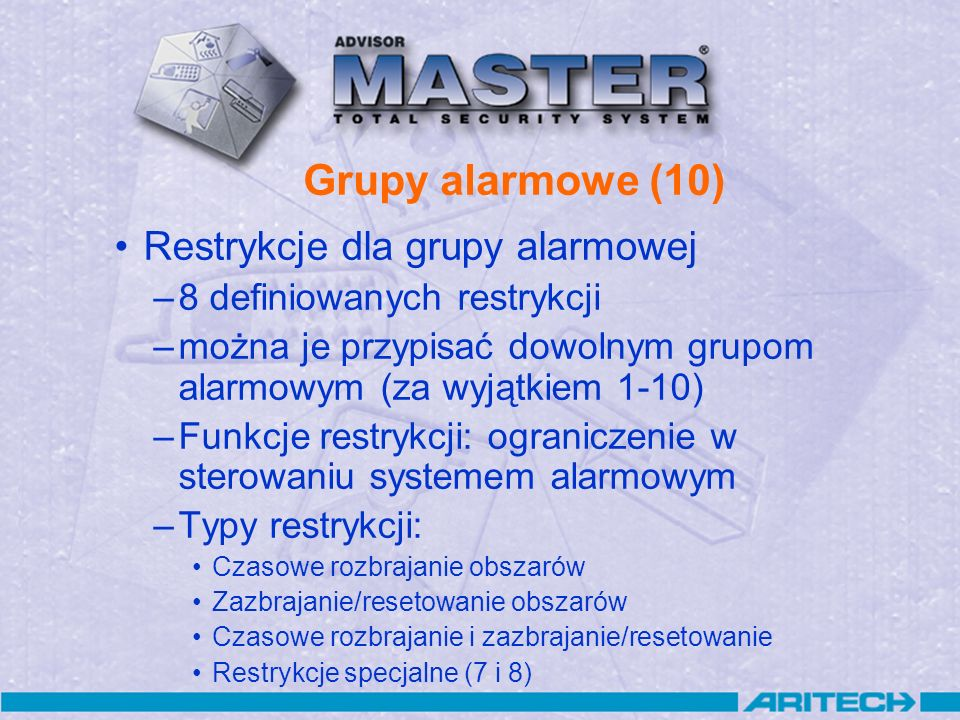 Grupy alarmowe (10) Restrykcje dla grupy alarmowej