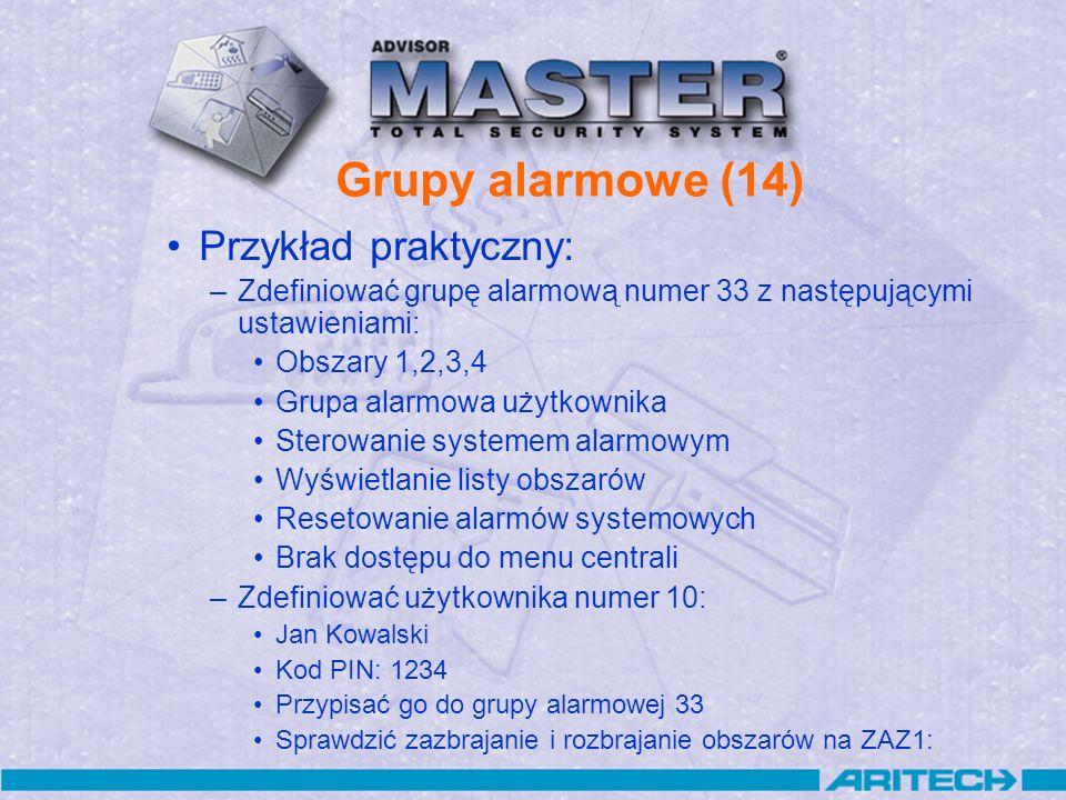 Grupy alarmowe (14) Przykład praktyczny: