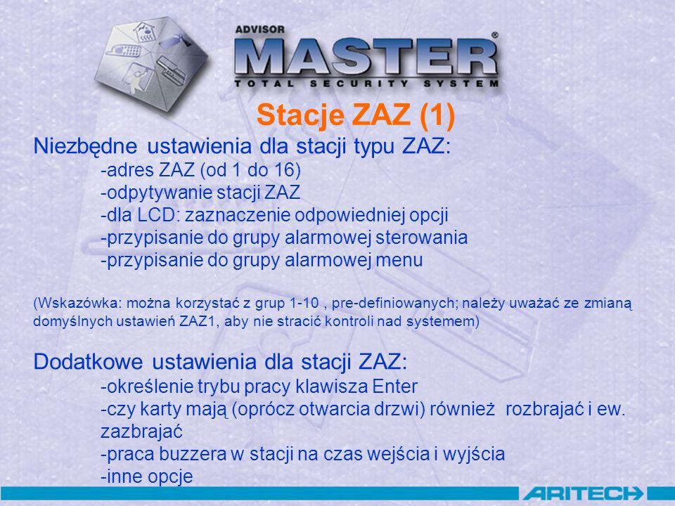 Stacje ZAZ (1) Niezbędne ustawienia dla stacji typu ZAZ: