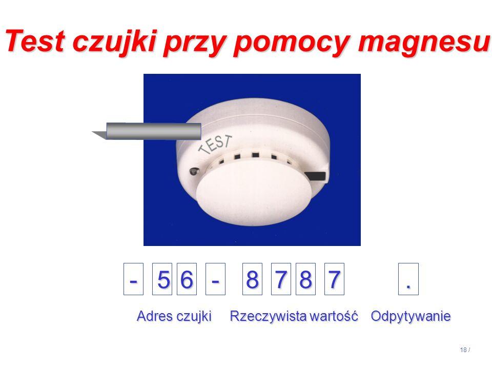 Test czujki przy pomocy magnesu