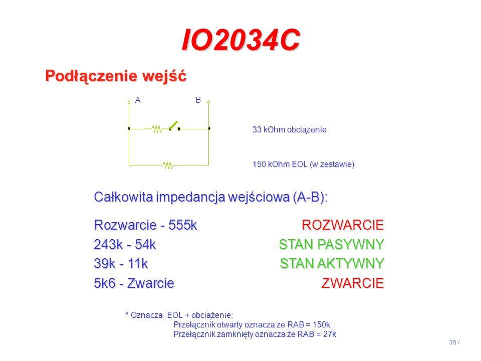 IO2034C Podłączenie wejść Całkowita impedancja wejściowa (A-B):