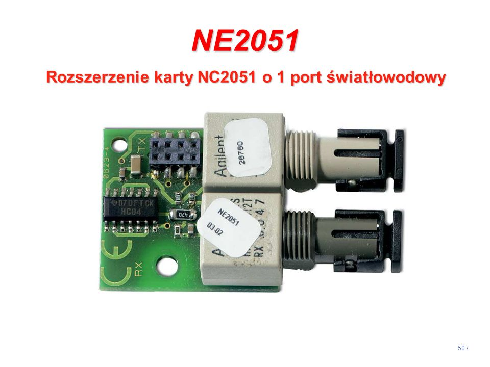 14:13 NE2051 Rozszerzenie karty NC2051 o 1 port światłowodowy